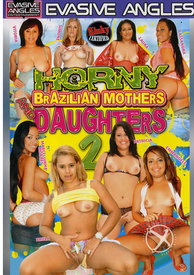 Horny Brazilian Mother and Daughter 02